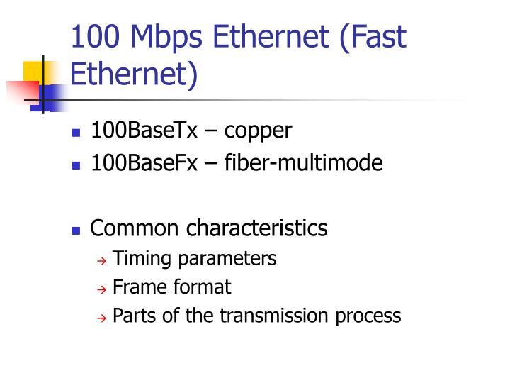 100 Mbps Ethernet (Fast Ethernet)