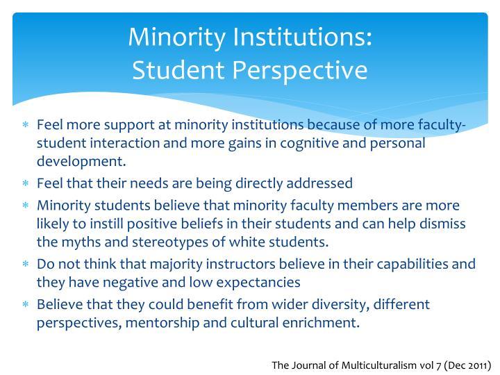 Minority Institutions: