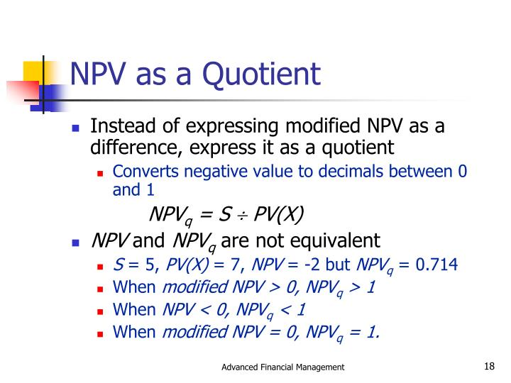 NPV as a Quotient