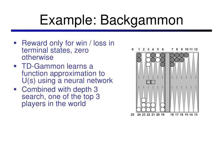 Example: Backgammon