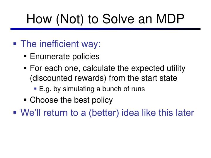 How (Not) to Solve an MDP