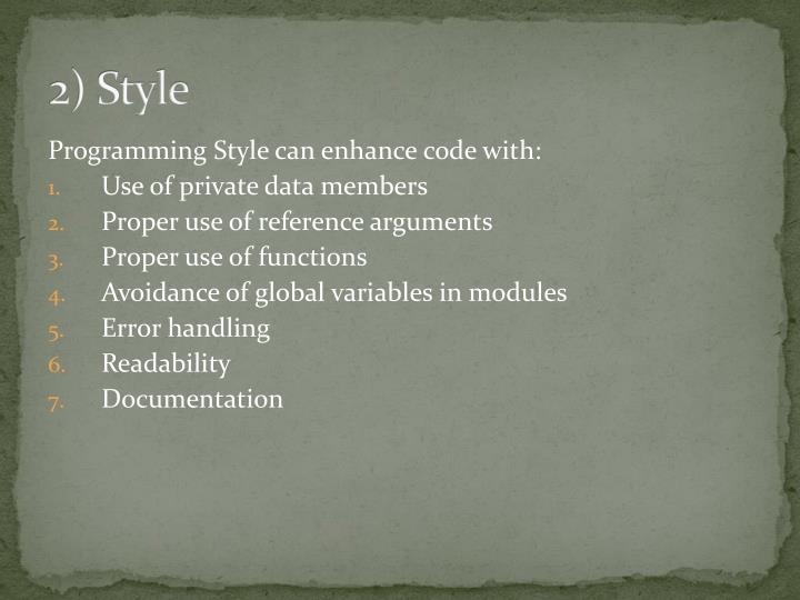 2) Style