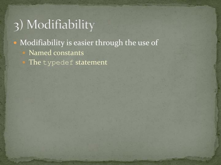 3) Modifiability