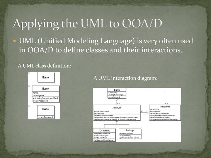 Applying the UML to OOA/D