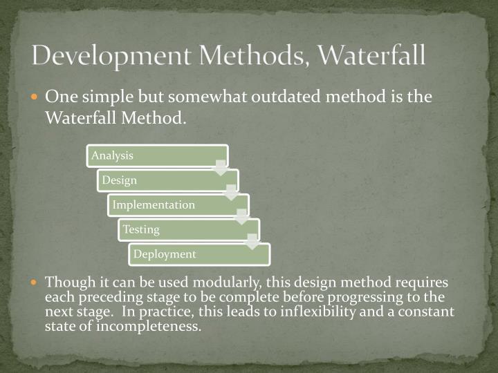 Development Methods, Waterfall