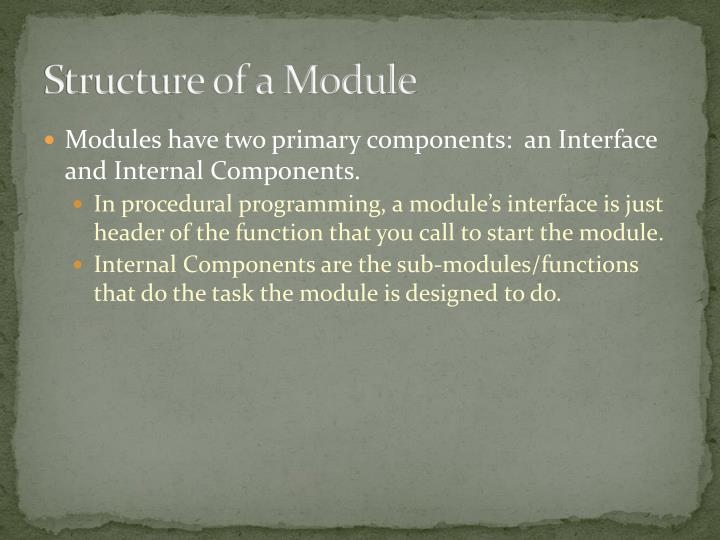 Structure of a Module