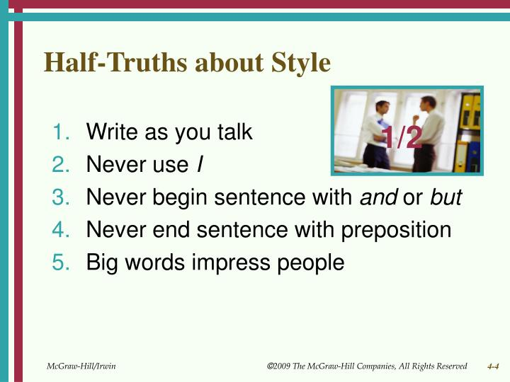 Half-Truths about Style