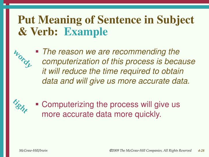Put Meaning of Sentence in Subject & Verb: