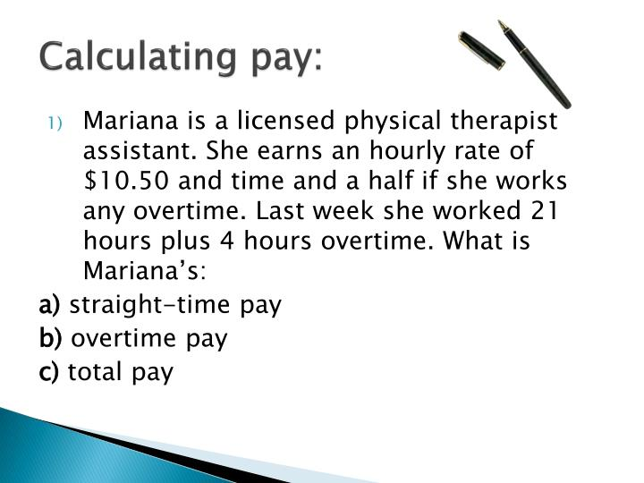 Calculating pay: