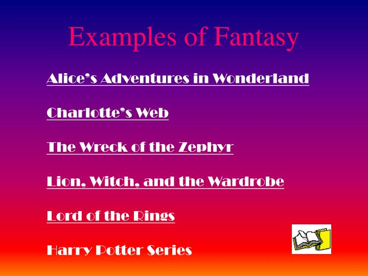Examples of Fantasy
