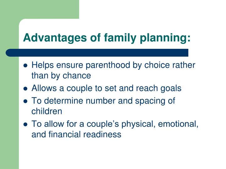 Advantages of family planning: