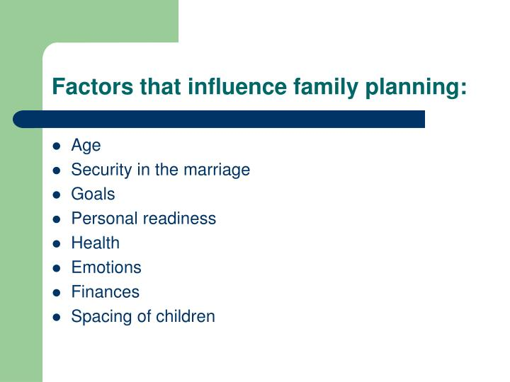 Factors that influence family planning: