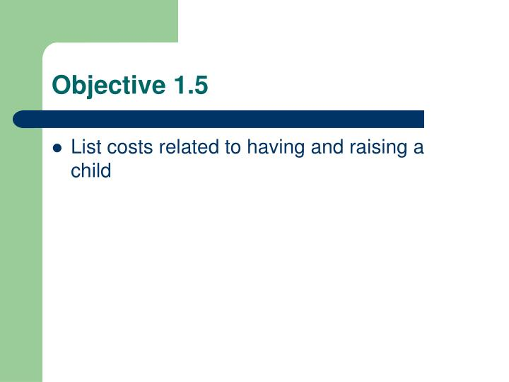Objective 1.5