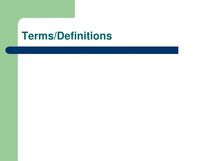 Terms definitions