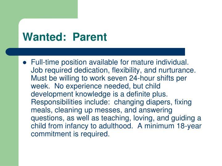 Wanted:  Parent