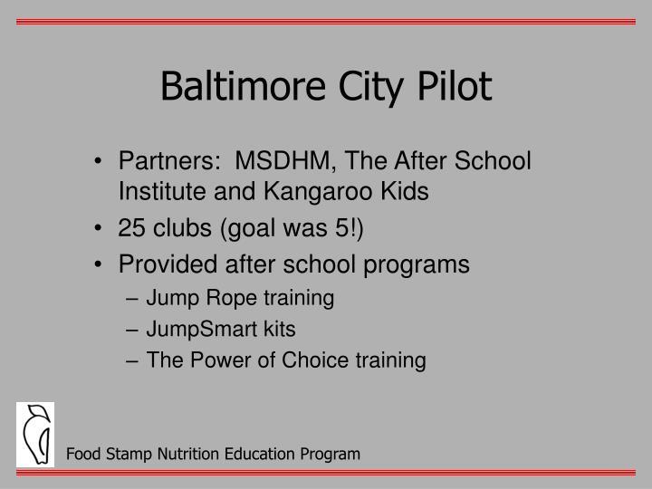 Baltimore City Pilot
