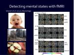 detecting mental states with fmri