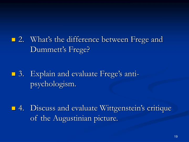 2.What's the difference between Frege and Dummett's Frege?