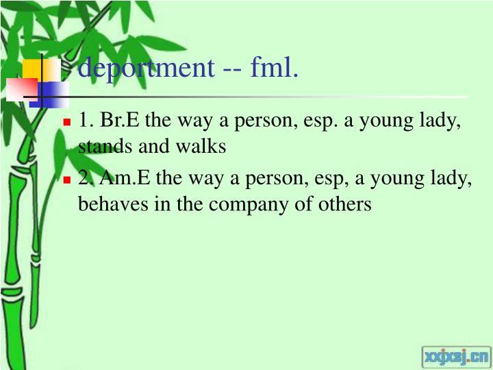 deportment -- fml.