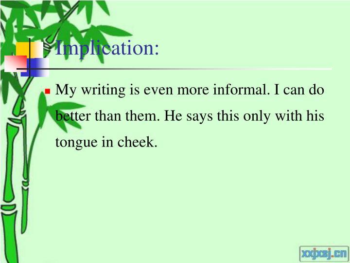 Implication: