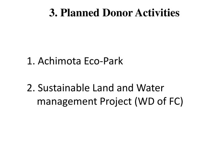 3. Planned Donor Activities