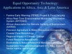 equal opportunity technology applications in africa asia latin america