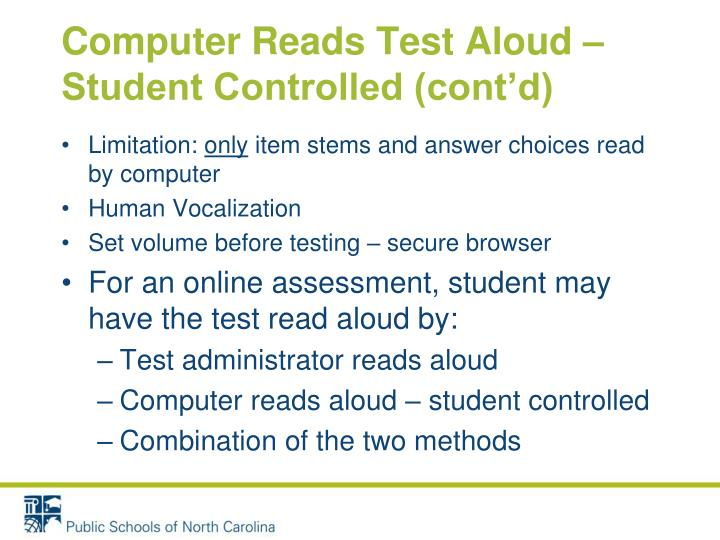 Computer Reads Test Aloud – Student Controlled (cont'd)