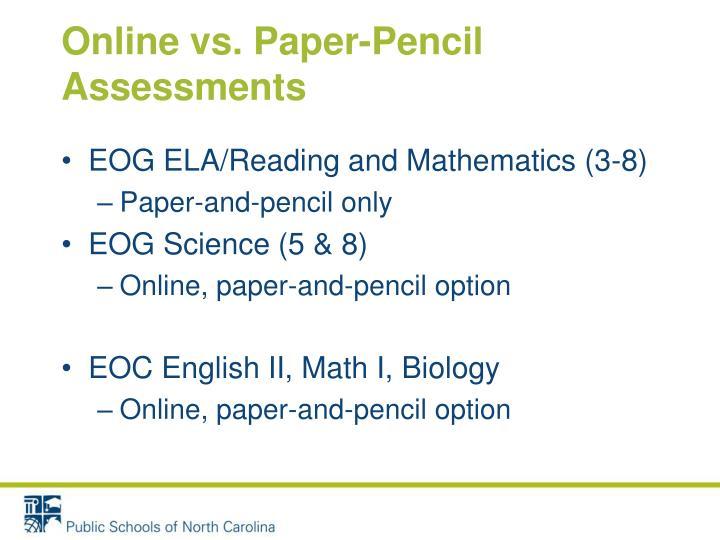 Online vs. Paper-Pencil Assessments