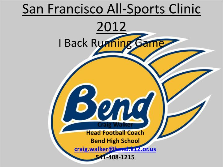 san francisco all sports clinic 2012 i back running game n.