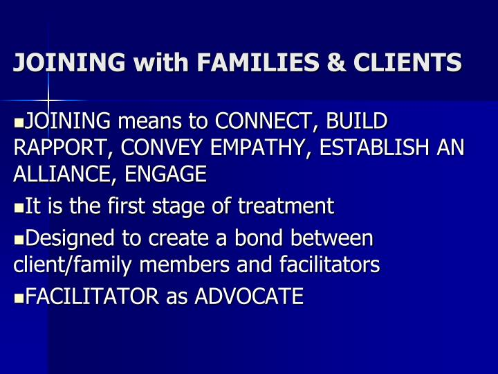 JOINING with FAMILIES & CLIENTS