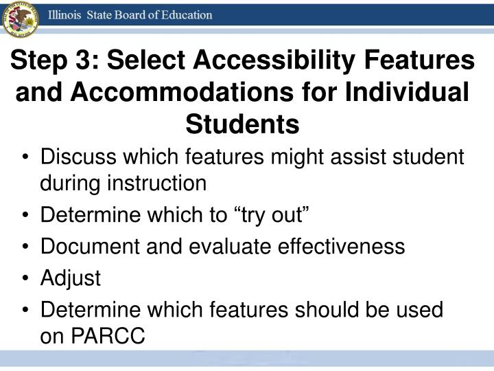 Step 3: Select Accessibility Features and Accommodations for Individual Students