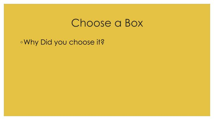 Choose a Box