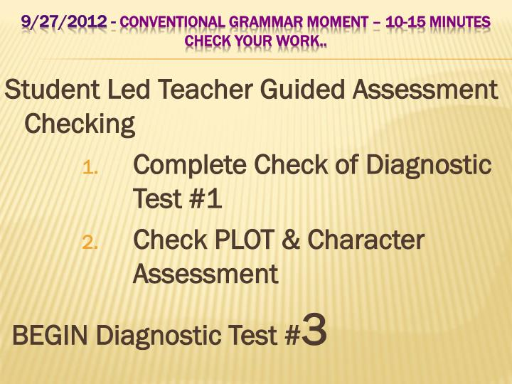 Student Led Teacher Guided Assessment Checking