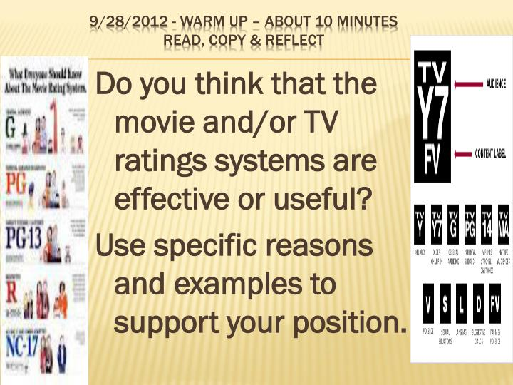 Do you think that the movie and/or TV ratings systems are effective or useful?