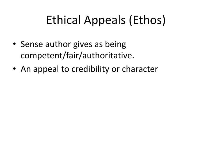 Ethical Appeals (Ethos)
