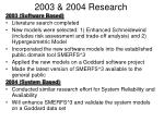 2003 2004 research