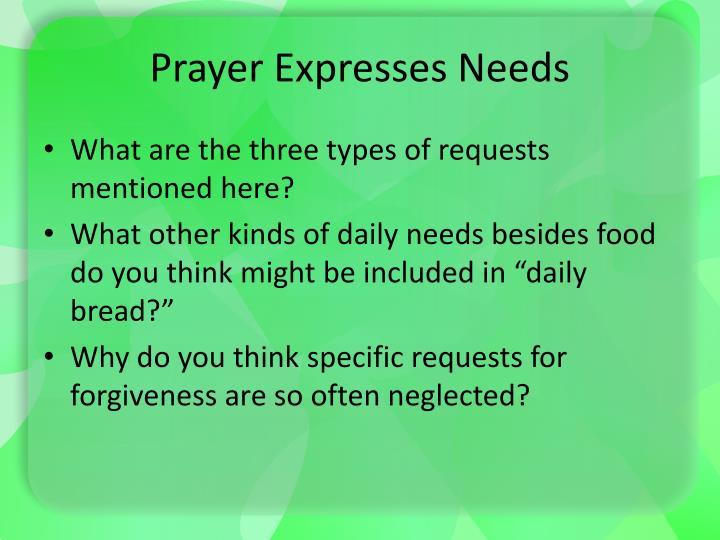 Prayer Expresses Needs