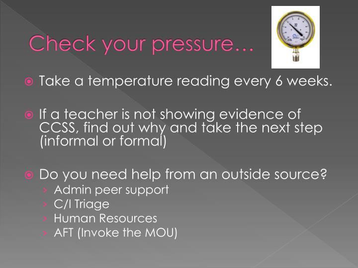 Check your pressure…