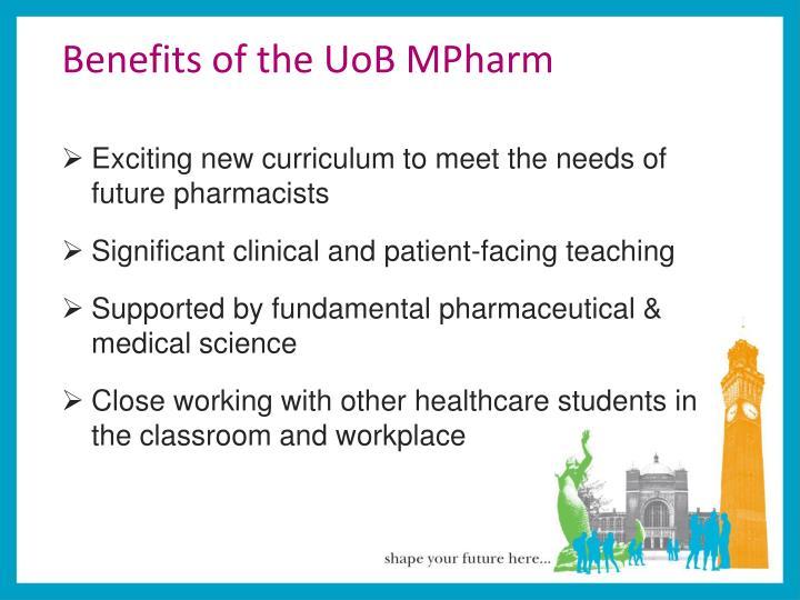 Benefits of the UoB MPharm