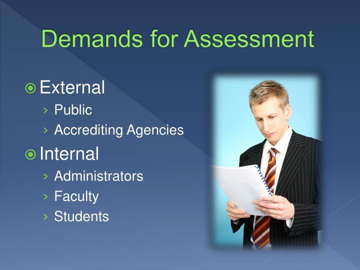 Demands for Assessment