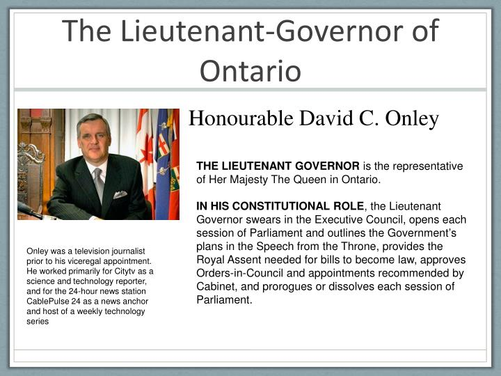 The Lieutenant-Governor of Ontario