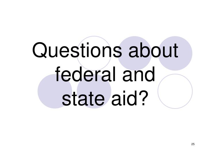 Questions about federal and