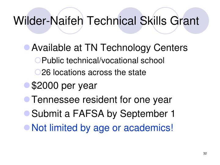 Wilder-Naifeh Technical Skills Grant