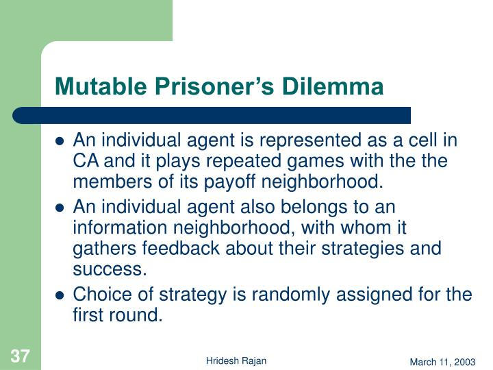 Mutable Prisoner's Dilemma
