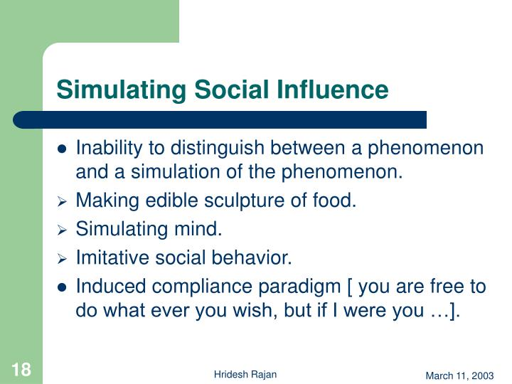 Simulating Social Influence