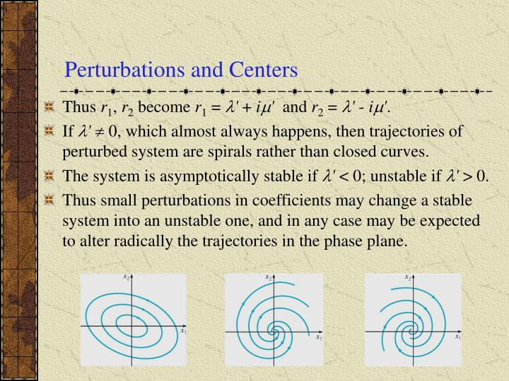 Perturbations and Centers