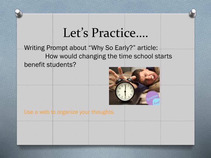 Let's Practice….