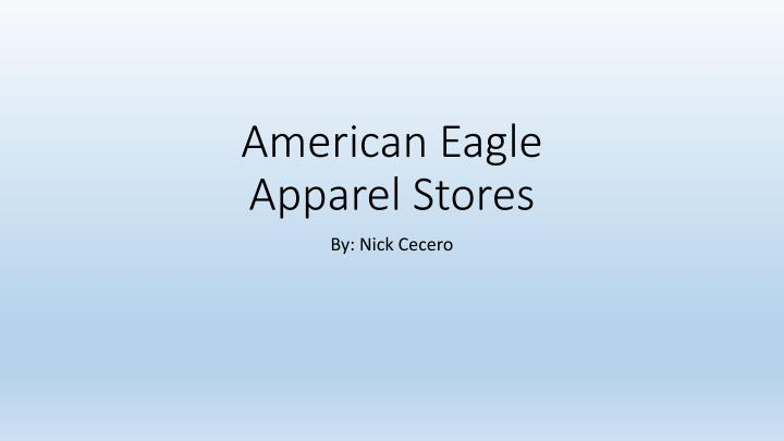 american eagle apparel stores n.