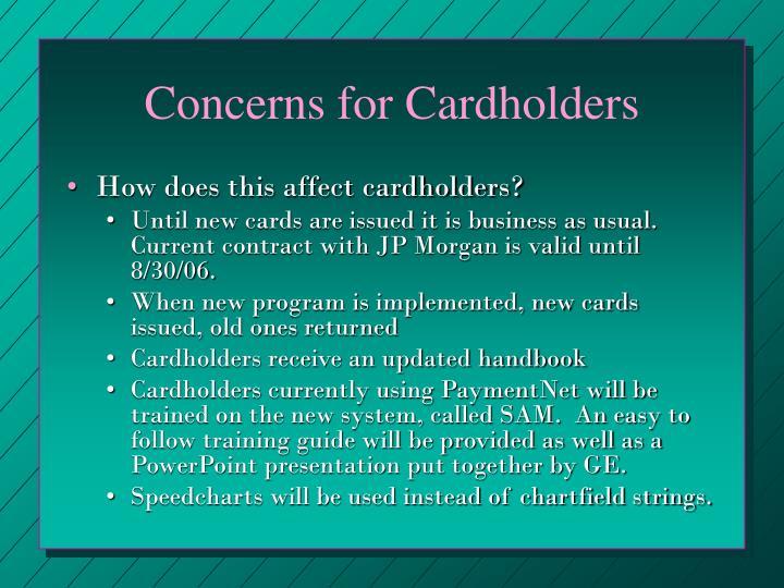Concerns for Cardholders