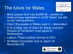 the future for wales